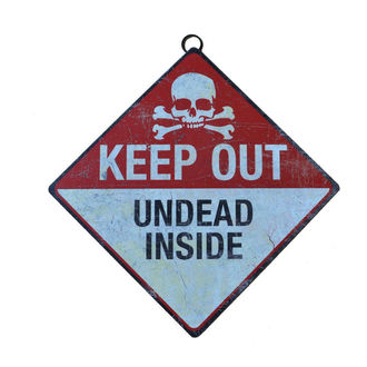 Znak Keep Out- Undead Inside
