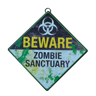 Znak Beware Zombie Sanctuary